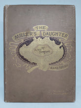 Load image into Gallery viewer, The Miller's Daughter, 1890