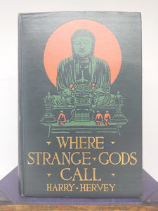 Where Strange Gods Call, 1924
