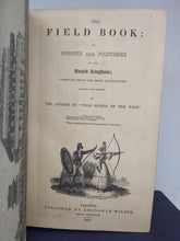 Load image into Gallery viewer, The Field Book: or, Sports and Pastimes of the United Kingdom, 1833. 1st Edition