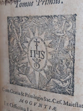 Load image into Gallery viewer, Opusculorum theologicorum, Tomus Primus, 1614. Volume I