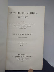 Lectures on Modern History From the Irruption of the Northern Nations to the close of the American Revolution, 1848