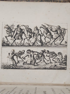 The Dances of Death, through the Various Stages of Human Life: Wherein the Capriciousness of that Tyrant is Exhibited in Forty-six Copper Plates, 1803