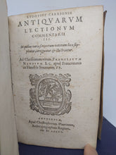 Load image into Gallery viewer, Satyricon, in Quo De Nuptiis Philologiæ....Bound with Ludovici Carrionis Antiquarum lect...Bound with Theophrasti Notationes morum, ionum commentarii III... Bound with Desiderii Heraldi Adversariorum libri duo...1599/1576/1599/1599