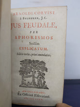 Load image into Gallery viewer, Jus feudale, per aphorismos strictìm explicatum, 1680