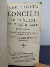 Load image into Gallery viewer, Catechismus Concilii Tridentini, 1713