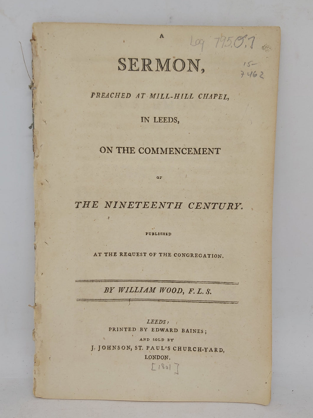 A Sermon Preached at Mill-Hill Chapel, in Leeds: On the Commencement of the Nineteenth Century, 1801?