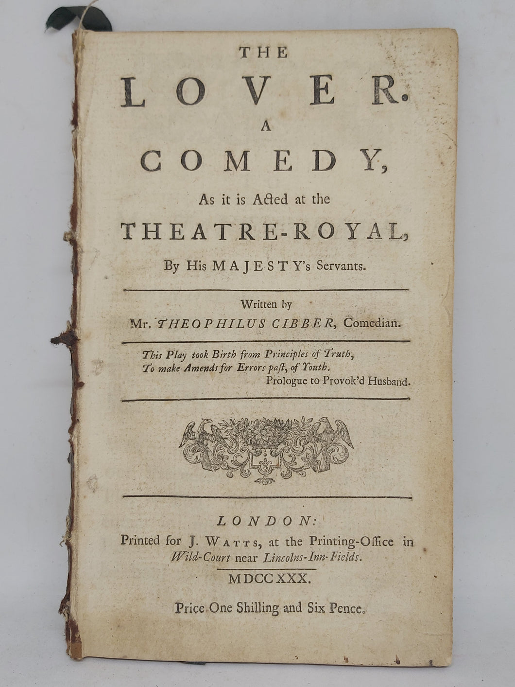 The lover. A Comedy: as it is acted at the Theatre-Royal, 1730