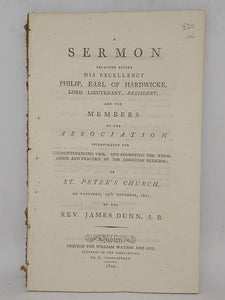 A sermon preached before his excellency Philip, Earl of Hardwicke, Lord Lieutenant, president…,1802