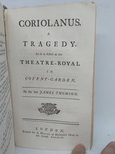 Load image into Gallery viewer, Tancred and Sigismunda; a tragedy as it is acted at the Threatre-Royal in Drury-Lane; Bound with Coriolanus: a Tragedy. As it is Acted at the Theatre-Royal In Covent-Garden, 1745/1749