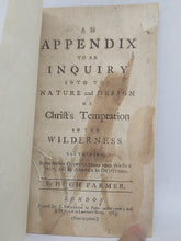 Load image into Gallery viewer, An Appendix to an inquiry into the nature and design of Christ's temptation in the wilderness, 1765