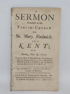 A sermon preached in the parish-church of St. Mary, Woolwich, in Kent; on Sunday, May 29, 1715