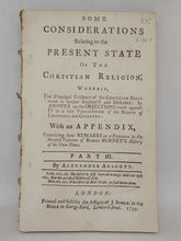 Load image into Gallery viewer, Some considerations relating to the present state of the Christian religion ... in answer to the objections made against it in a late vindication of the Bishop of Lichfield and Coventry, Part III, 1734