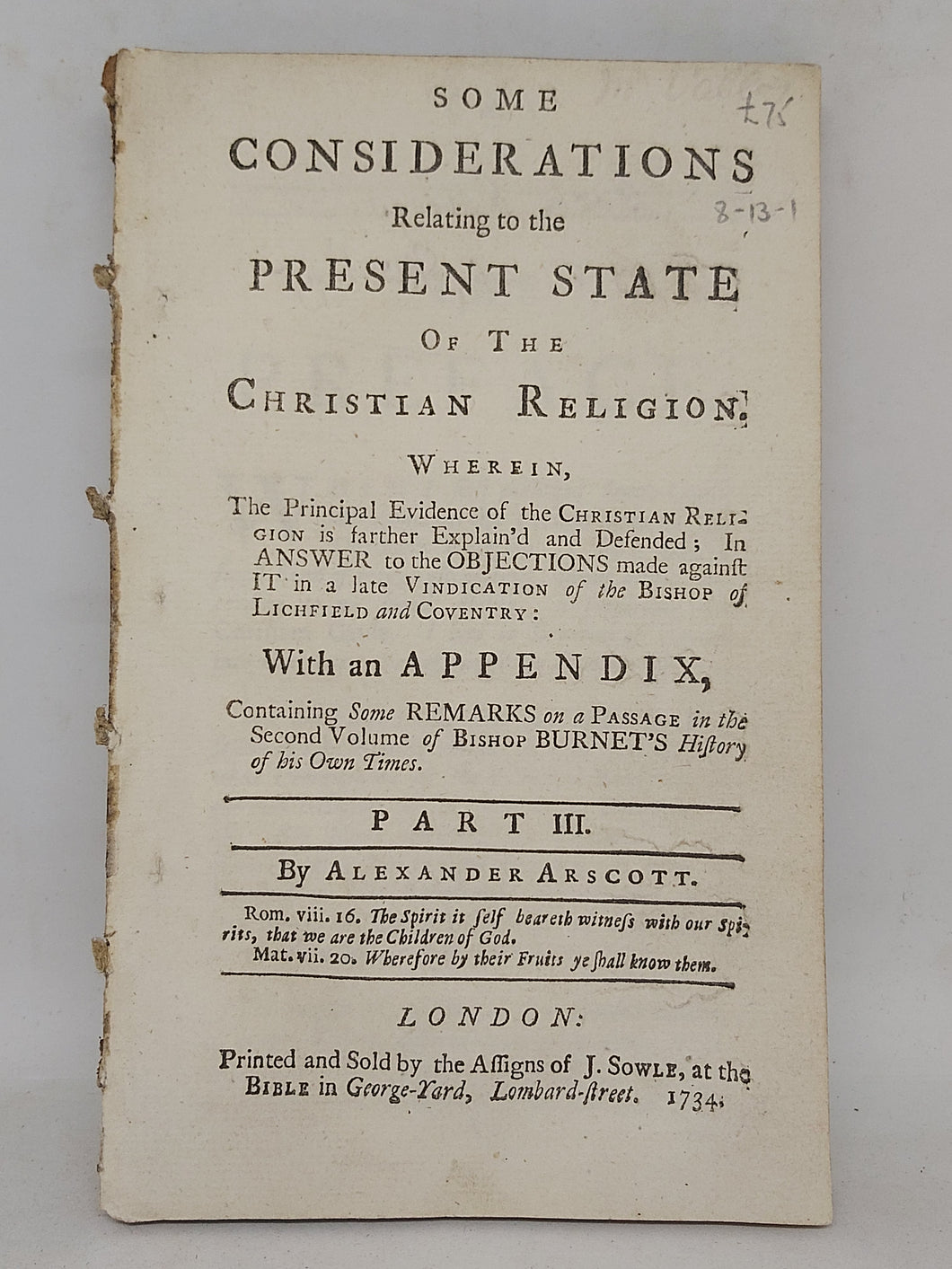 Some considerations relating to the present state of the Christian religion ... in answer to the objections made against it in a late vindication of the Bishop of Lichfield and Coventry, Part III, 1734