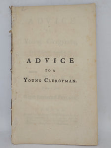 Advice to a young clergyman: how to conduct himself in the common offices of life, 1741