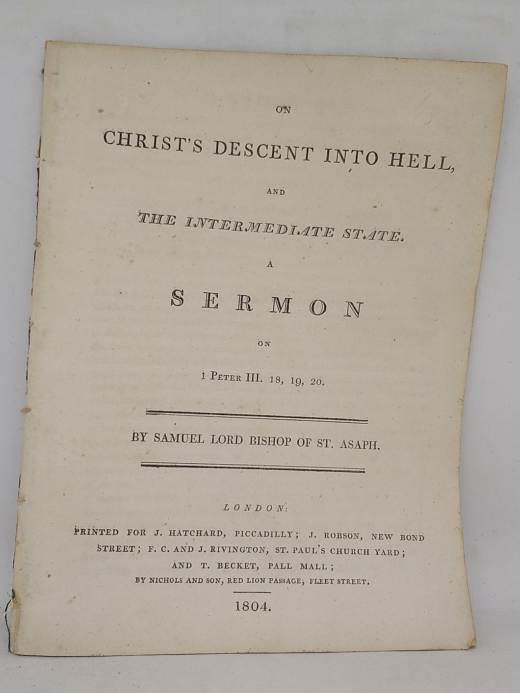 On Christ's descent into hell & the intermediate state, a sermon on 1 Peter III. 18, 19, 20, 1804