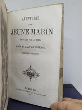 Load image into Gallery viewer, Aventures d'un Jeune Marin, 19th Century