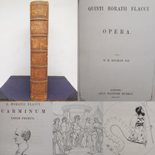 Load image into Gallery viewer, Quinti Hotatii Flacci Opera. Or, The Works of Horace, written in the original Latin, 1853