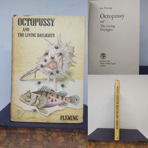 Octopussy and the Living Daylights, 1966. First Edition