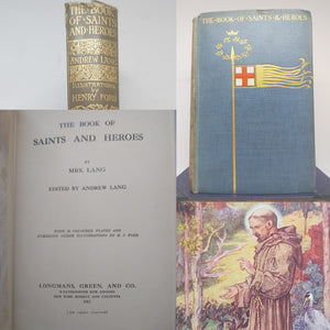 The Book of Saints and Heroes, 1912. First Edition