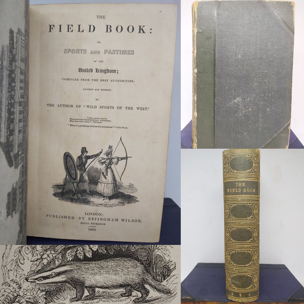 The Field Book: or, Sports and Pastimes of the United Kingdom, 1833. 1st Edition