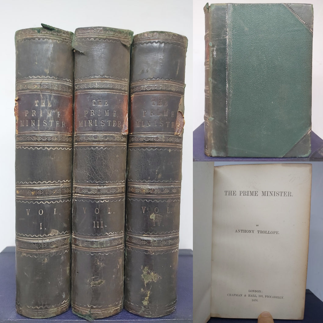The Prime Minister, 1876. 1st Edition. Volumes 1,3-4