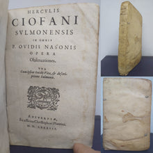 Load image into Gallery viewer, Herculis Ciofani Sulmonensis In omnia P. Ovidii Nasonis opera observationes.; bound with In P. Ovidii Nasonis fastorum libros obervationes, 1583/1581
