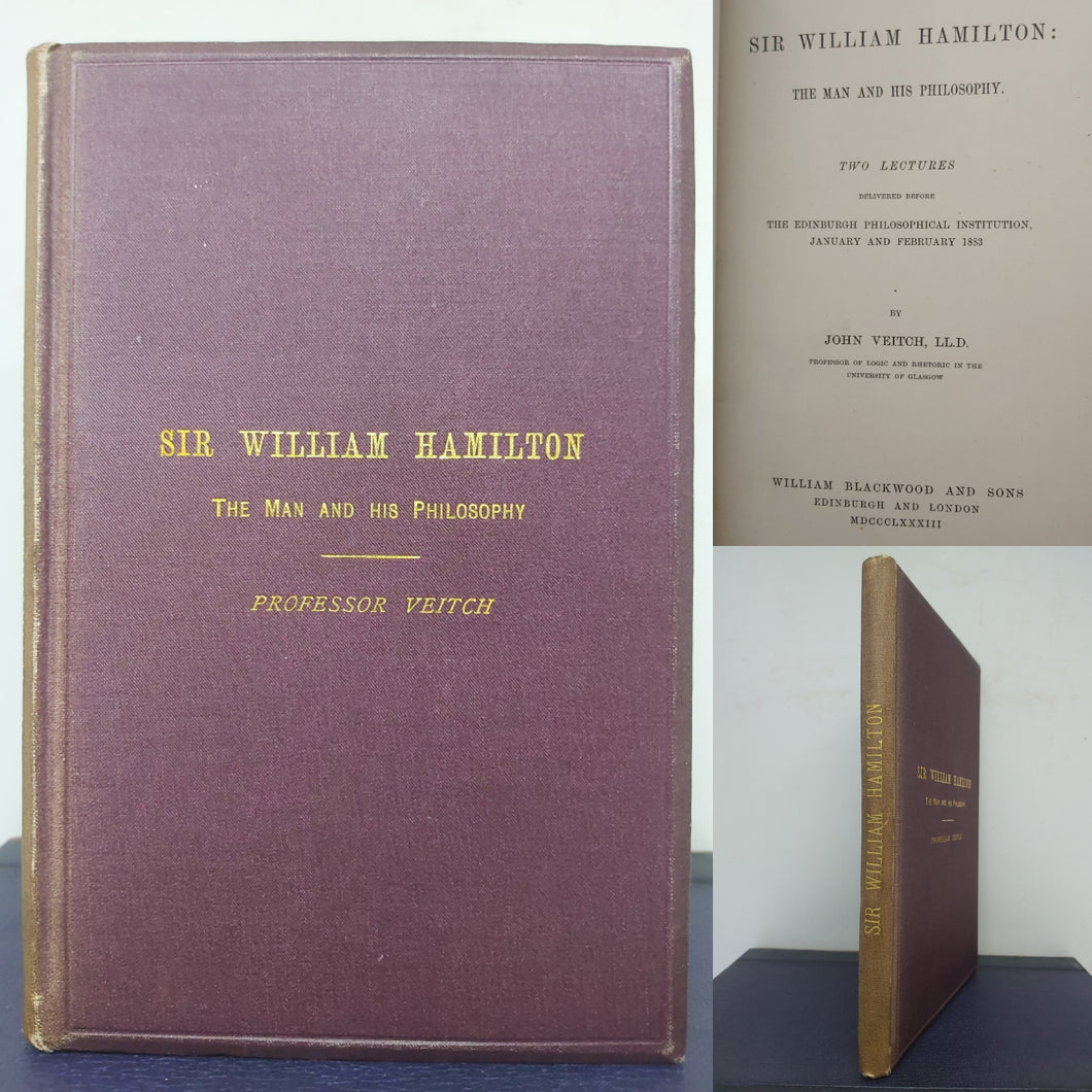 Sir William Hamilton, the man and his philosophy, 1883