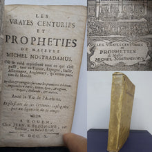 Load image into Gallery viewer, Les vrayes centuries et propheties de maistre Michel Nostradamus, 1710