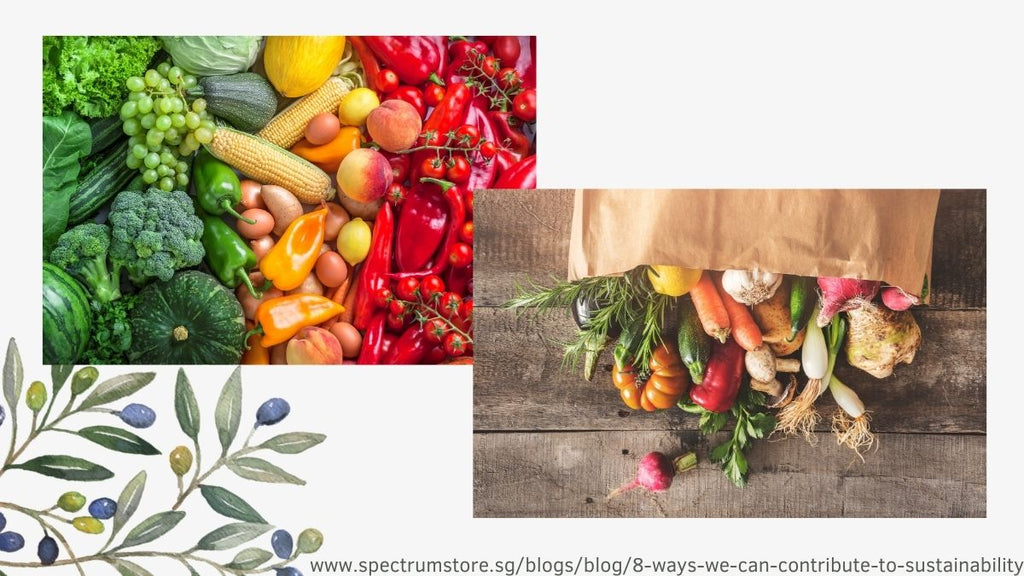 8 Ways We Can Contribute To Sustainability Spectrum Store Buy Local Produce