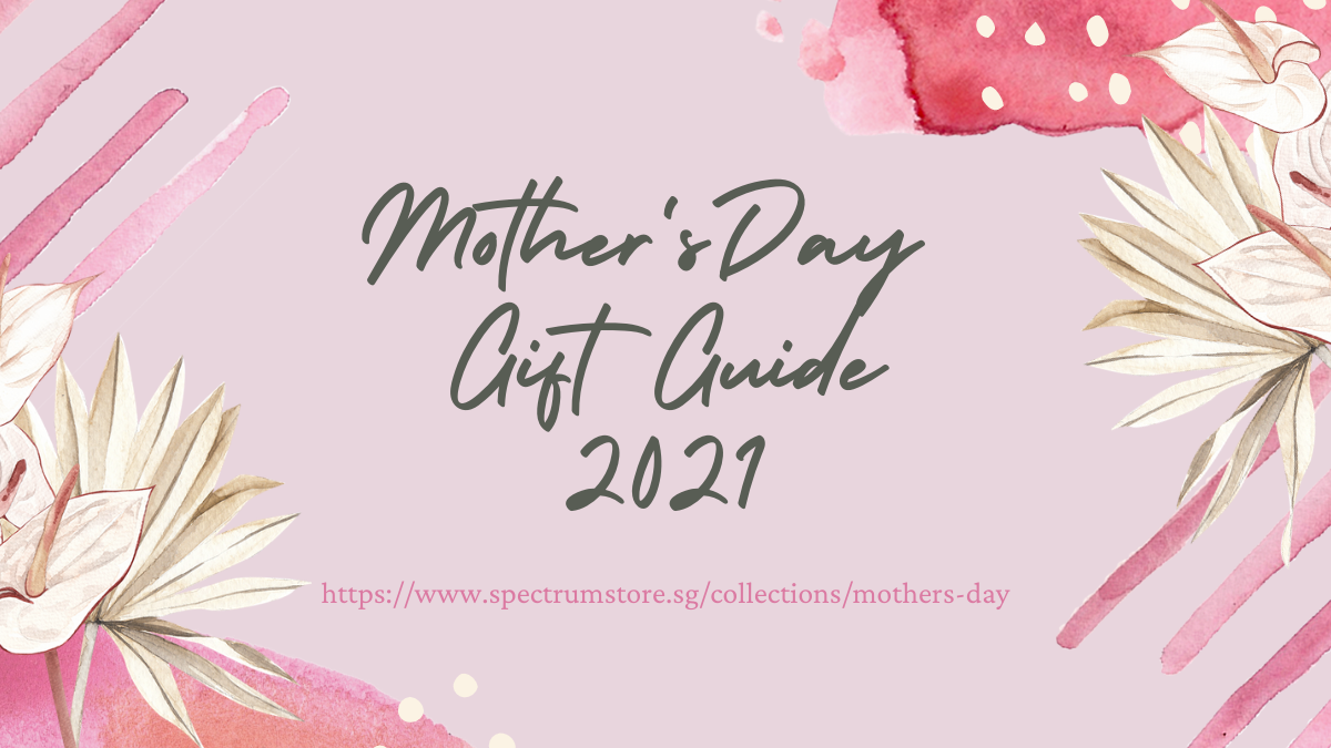 Spectrum Store Mother's Day Gift Guide 2021