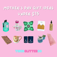 Mothers Day Gifts to boost her mood for under $75