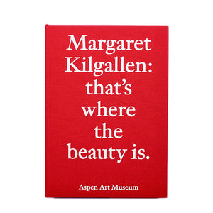 MARGARET KILGALLEN : THAT'S WHERE THE BEAUTY IS.