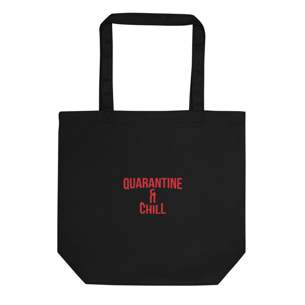 Quarantine & Chill Tote Bag