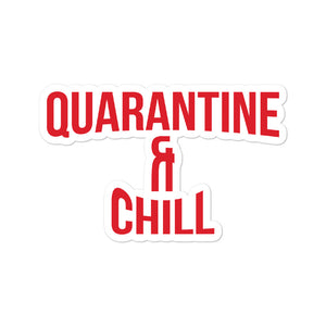 Quarantine & Chill Stickers