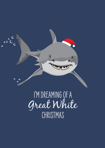 Christmas Card - Great White Shark I'm Dreaming of a Great White Christmas