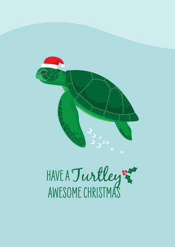 Christmas Card - Green Turtle Have a Turtley Awesome Christmas A6