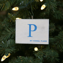 "Load image into Gallery viewer, ""P"" Flag Vintage Ornament - mysignalflags"