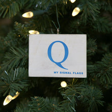 "Load image into Gallery viewer, ""Q"" Flag Vintage Ornament - mysignalflags"