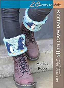 20 to Make Series - Knitted Boot Cuffs