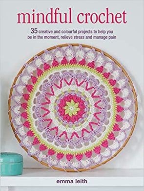 Mindful Crochet - 35 Projects