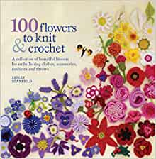 100 Flowers - Knit & Crochet