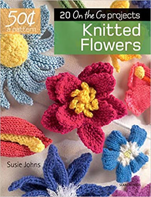20 to Make Series - Knitted Flowers
