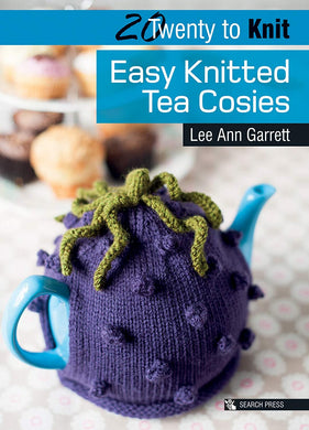 20 to Make Series - Easy Knitted Tea Cosies