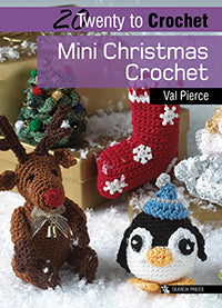 20 to Make Series - Mini Christmas Crochet