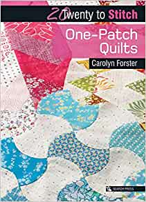 20 to Make Series - One Patch Quilts