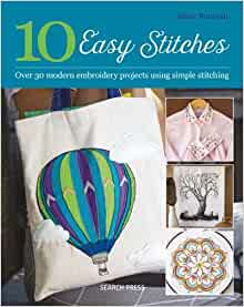 10 Easy Stitches - 30 Modern Projects