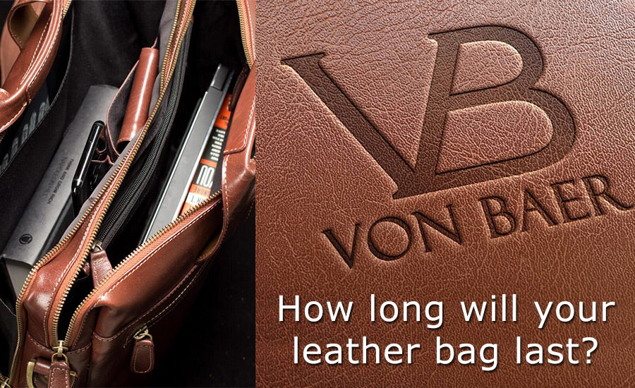 How long will a leather bag last?