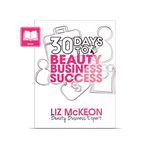 30 Days to Beauty Business Success Book