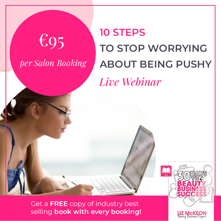 "Live Webinar - ""10 Steps to Stop Worrying About Being Pushy"" - Sept. 28th"