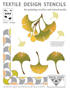 the Ginkgo Stencil from Sproule Studios is for painting on mixed media or textile projects.